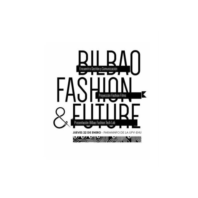 BILBAO FASHION AND FUTURE CONFERENCE